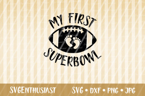 Download Free My First Superbowl Svg Cut File Graphic By Svgenthusiast for Cricut Explore, Silhouette and other cutting machines.