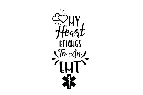 Download Free My Heart Belongs To An Emt Svg Cut File By Creative Fabrica for Cricut Explore, Silhouette and other cutting machines.