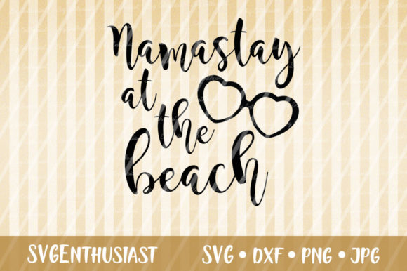 Download Free Namastay At The Beach Svg Cut File Graphic By Svgenthusiast for Cricut Explore, Silhouette and other cutting machines.