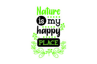 Nature is My Happy Place Craft Design By Creative Fabrica Crafts