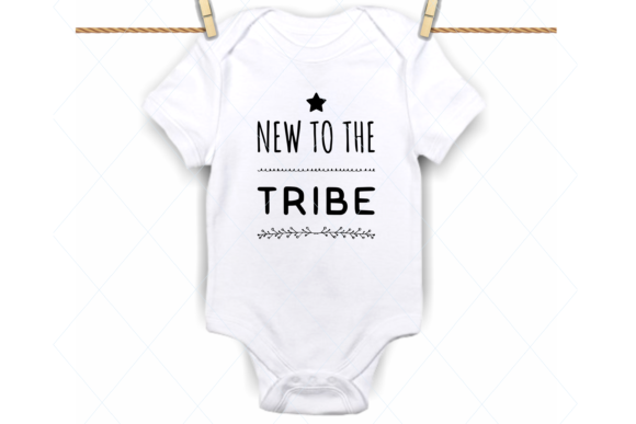 Download Free New To The Tribe Svg Baby Onesie Svg Graphic By Thelovebyrds SVG Cut Files