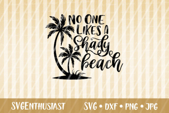 0020bdb72b No One Likes a Shady Beach SVG Cut File Graphic by SVGEnthusiast ...