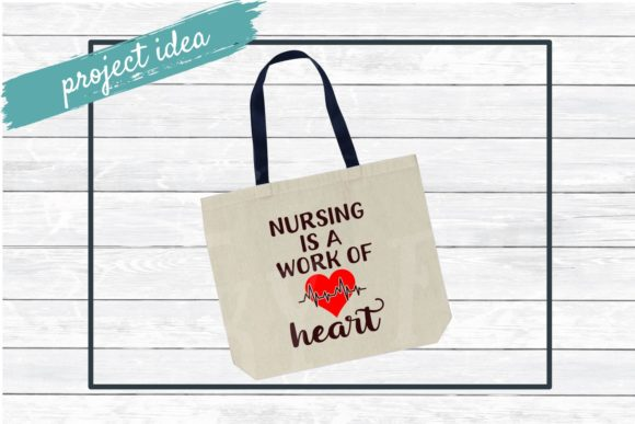 Download Free Nursing Is A Work Of Heart Graphic By Funkyfrogcreativedesigns for Cricut Explore, Silhouette and other cutting machines.