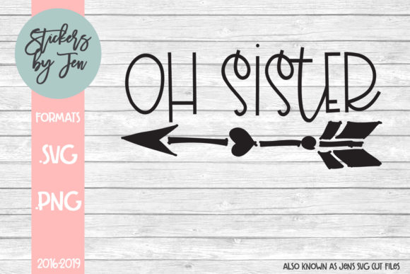 Oh Sister Svg Graphic By Jens Svg Cut Files Creative Fabrica