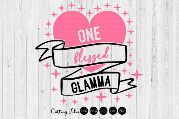 Download Free One Blessed Glamma Svg Cut Files Graphic By Hd Art Workshop for Cricut Explore, Silhouette and other cutting machines.