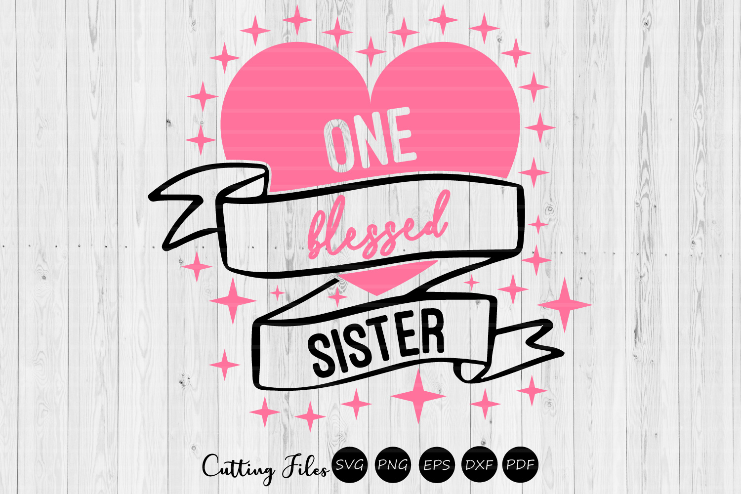 Download Free One Blessed Sister Graphic By Hd Art Workshop Creative Fabrica for Cricut Explore, Silhouette and other cutting machines.