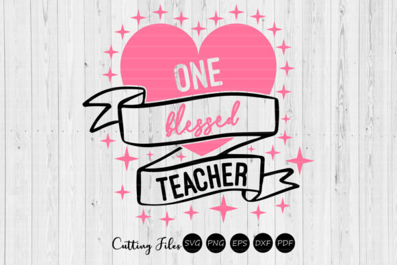Print on Demand: One Blessed Teacher | SVG Cut File | Graphic Graphic Templates By HD Art Workshop