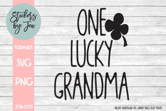 Download Free One Lucky Grandma Svg Graphic By Stickers By Jennifer Creative for Cricut Explore, Silhouette and other cutting machines.
