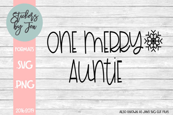 One Merry Auntie Svg Graphic By Jens Svg Cut Files Creative Fabrica
