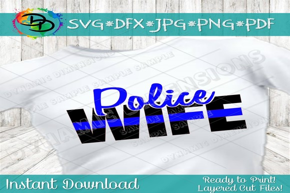 Download Free Police Thin Blue Line Svg Police Wife Graphic By for Cricut Explore, Silhouette and other cutting machines.