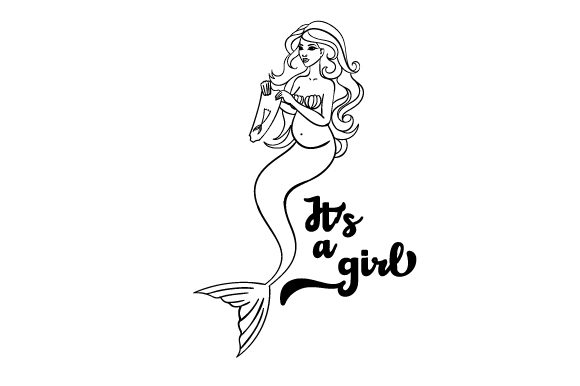 Download Free Pregnant Mermaid Holding Up A Baby Mermaid Romper Its A Girl Svg for Cricut Explore, Silhouette and other cutting machines.