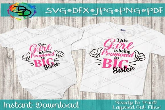 Download Free Promoted To Big Sister Pdf Png Jpg Graphic By for Cricut Explore, Silhouette and other cutting machines.