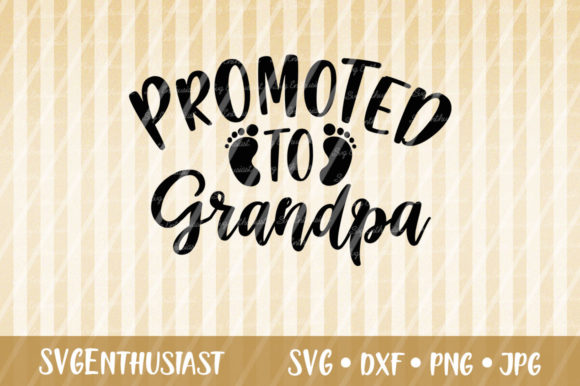 Download Free Promoted To Grandpa Svg Cut File Graphic By Svgenthusiast for Cricut Explore, Silhouette and other cutting machines.
