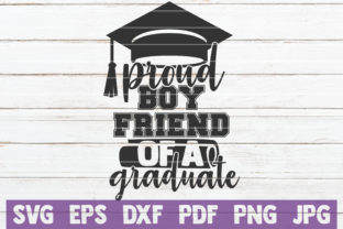 Download Free Proud Boyfriend Of A Graduate Svg Graphic By Mintymarshmallows for Cricut Explore, Silhouette and other cutting machines.