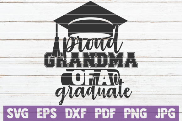 Download Free Proud Grandma Of A Graduate Svg Cut File Graphic By for Cricut Explore, Silhouette and other cutting machines.