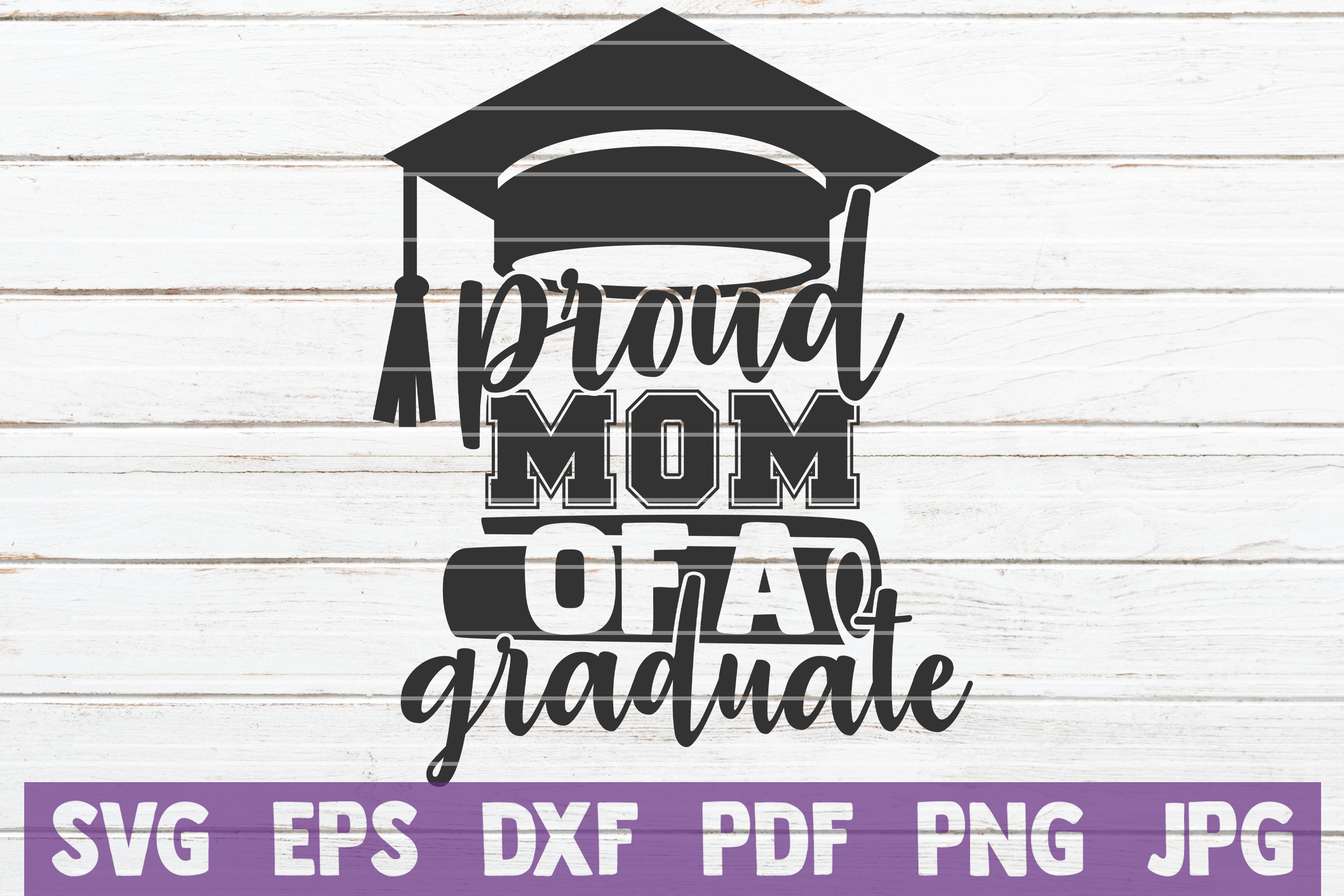 Download Free Proud Mom Of A Graduate Svg Cut File Grafico Por for Cricut Explore, Silhouette and other cutting machines.