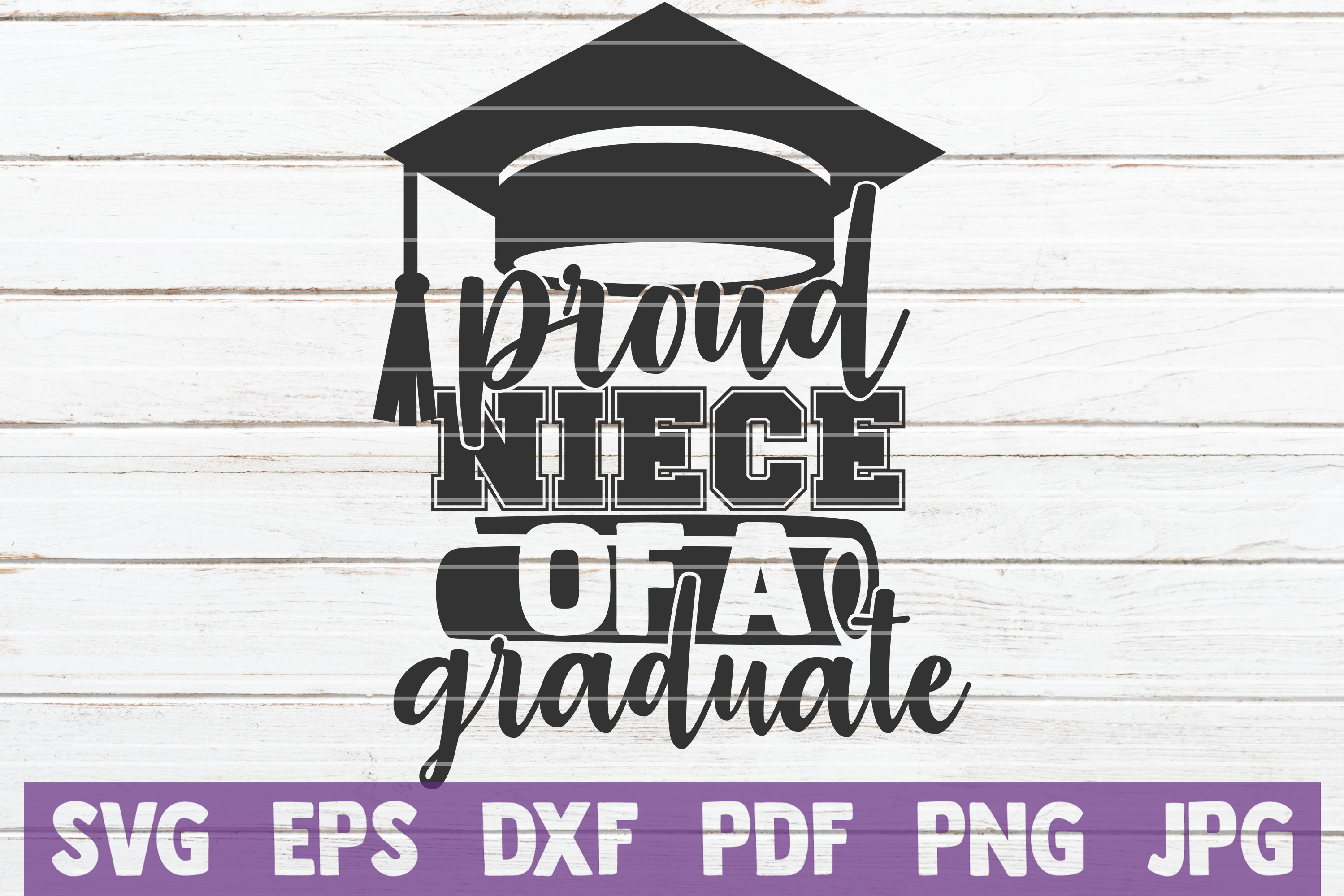 Download Free Proud Niece Of A Graduate Svg Cut File Graphic By for Cricut Explore, Silhouette and other cutting machines.