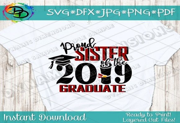 Download Free Proud Sister Of The Grad Svg Graduate Graphic By for Cricut Explore, Silhouette and other cutting machines.