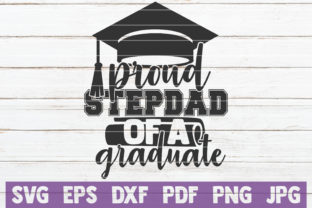 Download Free Proud Stepdad Of A Graduate Svg Cut File Graphic By for Cricut Explore, Silhouette and other cutting machines.