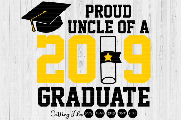Download Free Proud Uncle Of A Graduate Graduation Graphic By Hd Art for Cricut Explore, Silhouette and other cutting machines.