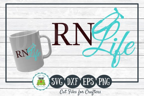 Download Free Rn Life Nursing Graphic By Funkyfrogcreativedesigns Creative for Cricut Explore, Silhouette and other cutting machines.