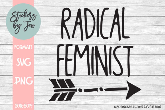 Download Free Radical Feminist Svg Graphic By Stickers By Jennifer Creative for Cricut Explore, Silhouette and other cutting machines.