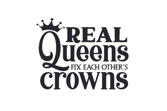 Real Queens Fix Each Other's Crowns Kids Craft Cut File By Creative Fabrica Crafts