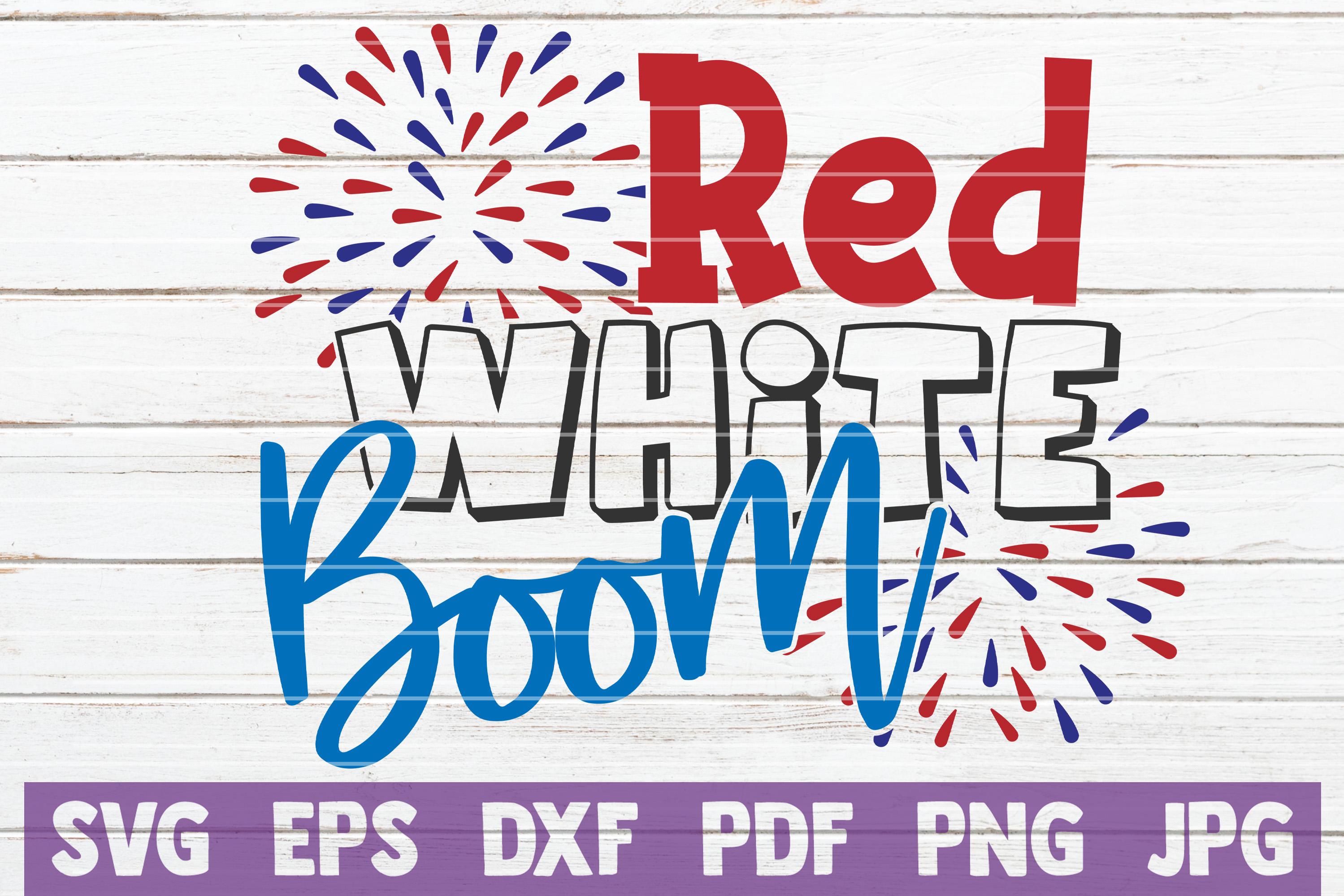Download Free Red White Boom Svg Cut File Graphic By Mintymarshmallows for Cricut Explore, Silhouette and other cutting machines.