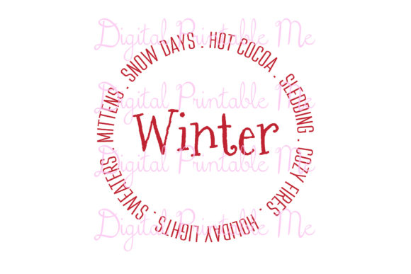 Red Winter SVG Snow Days, Mittens Circle Graphic Illustrations By DigitalPrintableMe