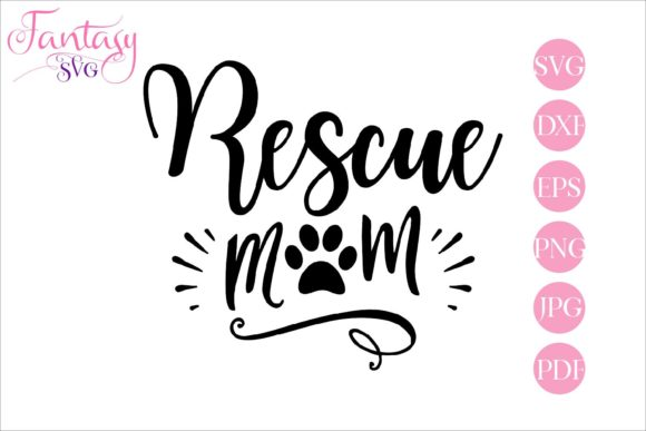 Download Free Rescue Mom Cricut Explore Graphic By Fantasy Svg Creative Fabrica for Cricut Explore, Silhouette and other cutting machines.