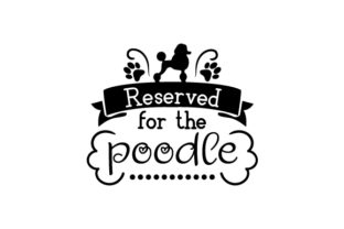 Reserved for the Poodle Craft Design By Creative Fabrica Crafts