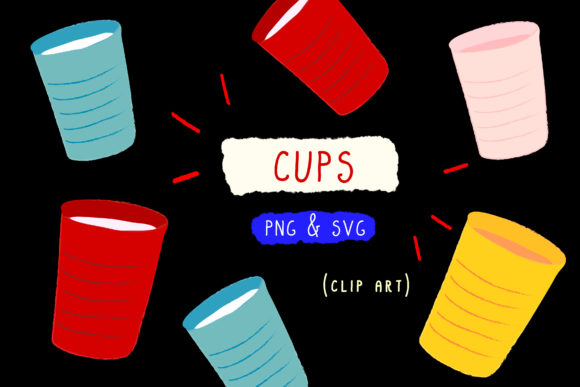 Print on Demand: SVG PNG Party Cups Cup Food Clipart Graphic Icons By Inkclouddesign