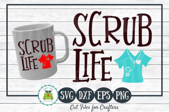 Download Free Scrub Life For Crafters Graphic By Funkyfrogcreativedesigns for Cricut Explore, Silhouette and other cutting machines.