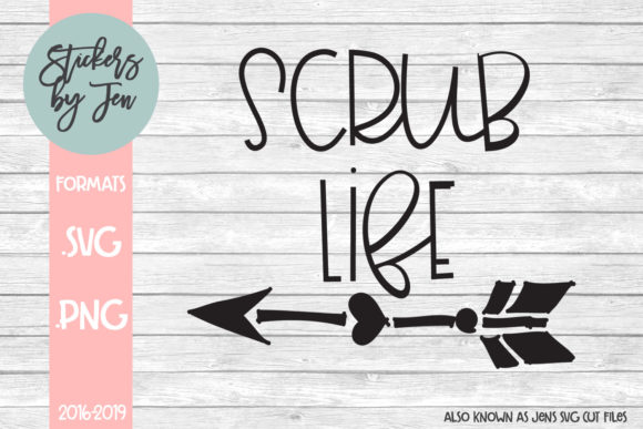 Scrub Life Svg Graphic By Stickers By Jennifer Creative Fabrica