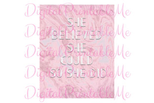 She Believed Pink Marble Poster Inspire Graphic By DigitalPrintableMe