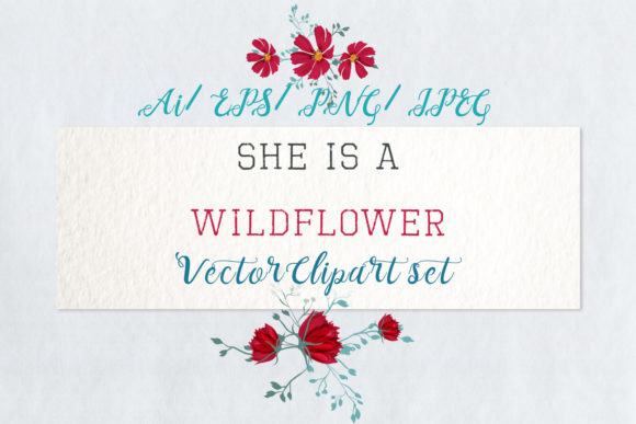 She is Wildflower, Vector Clip Art Set 2 Graphic Objects By fleurartmariia - Image 1