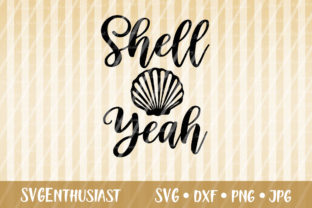 Download Free Shell Yeah Svg Cut File Graphic By Svgenthusiast Creative Fabrica SVG Cut Files