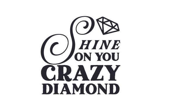 Download Free Shine On You Crazy Diamond Archivos De Corte Svg Por Creative for Cricut Explore, Silhouette and other cutting machines.