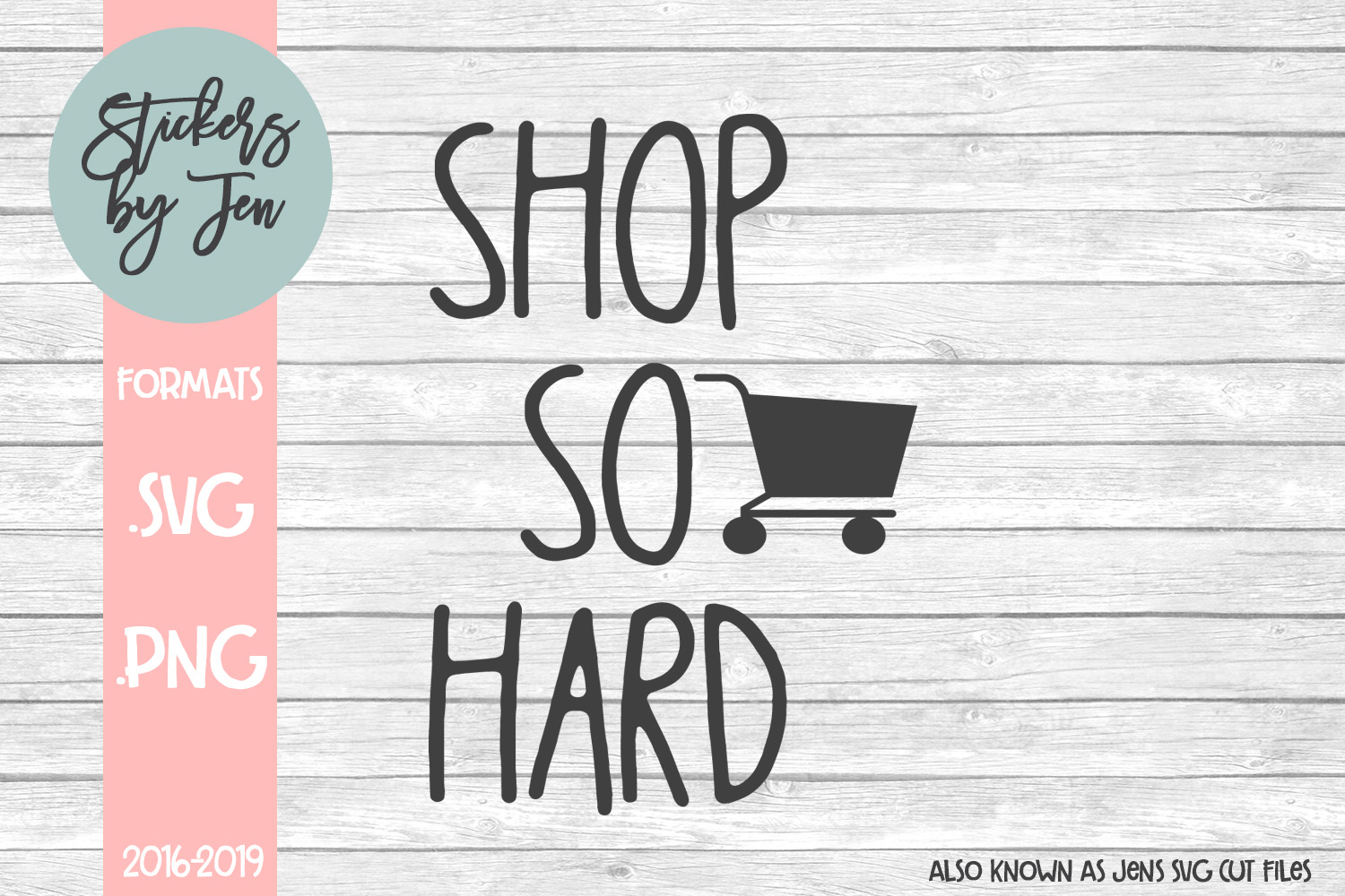 Download Free Shop So Hard Svg Graphic By Stickers By Jennifer Creative Fabrica for Cricut Explore, Silhouette and other cutting machines.
