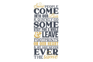 Some People Come into Our Lives Craft Design By Creative Fabrica Crafts