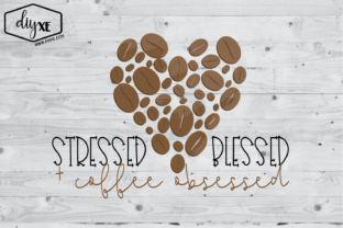 Download Free Stressed Blessed Coffee Obsessed Graphic By Sheryl Holst for Cricut Explore, Silhouette and other cutting machines.