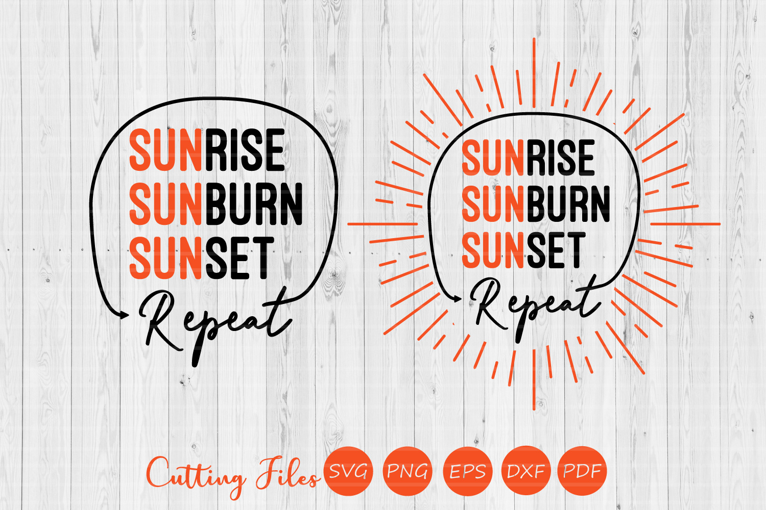 Download Free Sunrise Sunburn Sunset Repeat Summer Svg Graphic By Hd Art for Cricut Explore, Silhouette and other cutting machines.