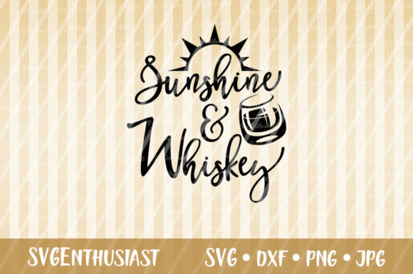 Download Free Sunshine And Whiskey Svg Cut File Graphic By Svgenthusiast SVG Cut Files
