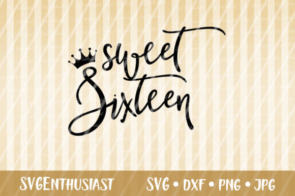 Download Free Sweet 16 Svg Sixteenth Birthday Svg Graphic By Svgenthusiast for Cricut Explore, Silhouette and other cutting machines.