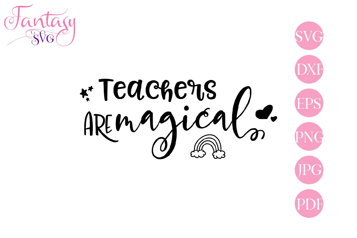 Download Free Teachers Are Magical Svg Cut Files Graphic By Fantasy Svg for Cricut Explore, Silhouette and other cutting machines.