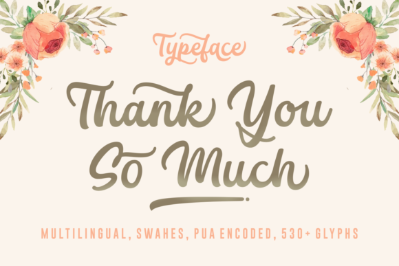 Print on Demand: Thank You so Much Script & Handwritten Font By Situjuh - Image 1