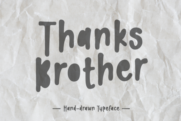 Print on Demand: Thanks Brother Script & Handwritten Font By Dani (7NTypes)