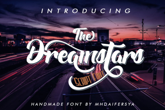 Print on Demand: The Dreamstars Script & Handwritten Font By Muhammad Ersya - Image 1