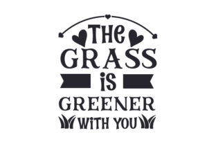 The Grass is Greener with You Friendship Craft Cut File By Creative Fabrica Crafts