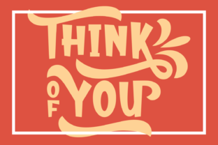 Think of You Font By Rifki (7ntypes)